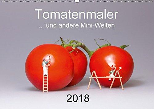 Tomatenmaler ... und andere Mini-Welten (Wandkalender 2018 DIN A2 quer): Einblicke in die skurrile Welt der kleinen Modellfiguren (Monatskalender, 14 Seiten ) (CALVENDO Spass)