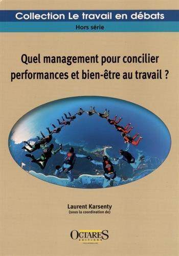 Quel management pour concilier performances et bien-être au travail