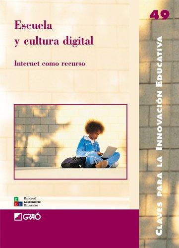 Escuela y cultura digital: 049 (Editorial Popular)