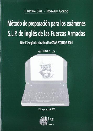 Método de preparación para los exámenes s.l.p. de inglés de las fuerzas armadas : nivel 3 según la clasificación otan stanag 6001. volumen ii EPUB Descargar gratis!