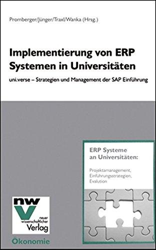 Verwaltungsmodernisierung durch Enterprise Resource Planning Systeme: Steigerung der Leistungsfähigkeit öffentlicher Verwaltungen durch den Einsatz betriebswirtschaftlicher Standardsoftware