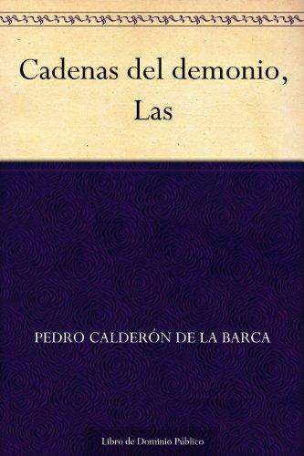 Cadenas del demonio, Las por Pedro Calderón de la Barca