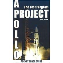 Project Apollo: The Test Program