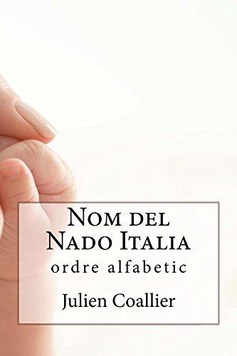 Nom del Nado Italia: ordre alfabetic (Catalan Edition) por Julien Coallier