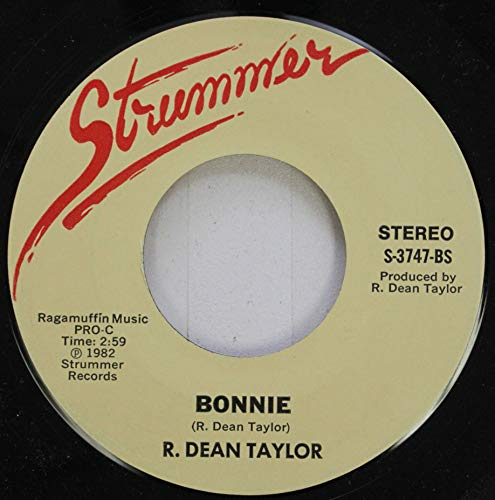 R. DEAN TAYLOR 45 RPM BONNIE / OUT IN THE ALLEY for sale  Delivered anywhere in UK