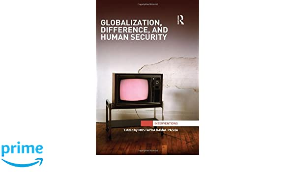 Globalization, Difference, and Human Security (Interventions)