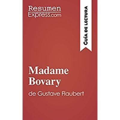 madame bovary de gustave flaubert guia de lectura