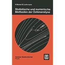 Statistische und Numerische Methoden der Datenanalyse (Teubner Studienbücher Physik) (German Edition)