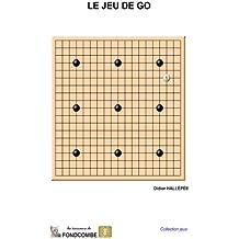 Le jeu de go: Règles du jeu