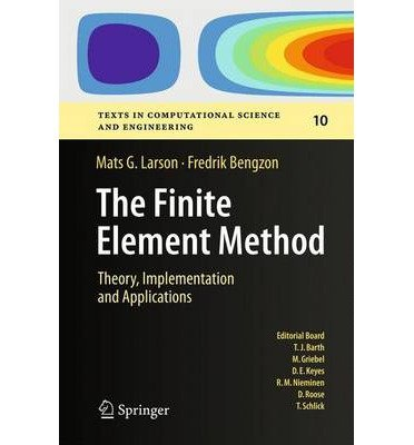 [(The Finite Element Method: Theory, Implementation, and Applications)] [by: Mats G. Larson]