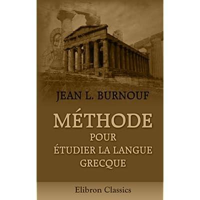 Méthode pour étudier la langue grecque