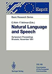 [(Natural Language and Speech : Symposium Proceedings Brussels, November 26/27, 1991)] [Edited by Ewan Klein ] published on (December, 2011)