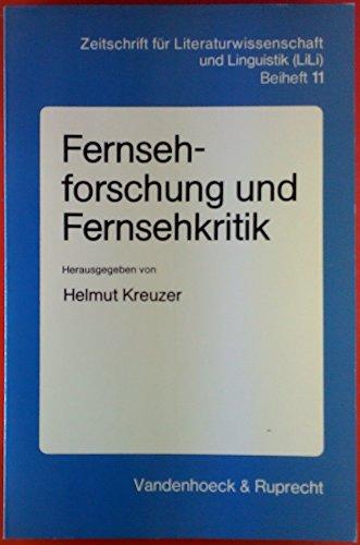 Fernsehforschung und Fernsehkritik. Zeitschrift für Literaturwissenschaft und Linguistik ( Lili ), Beiheft 11.