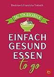 Einfach gesund essen to go (Amazon.de)