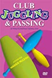 Club Juggling And Passing With Haggis Mcleod [VHS]