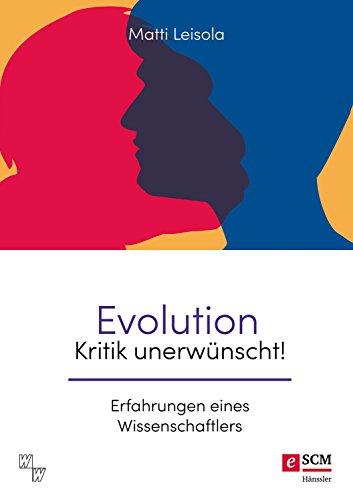 Evolution - Kritik unerwünscht! von Karl-Heinz Vanheiden