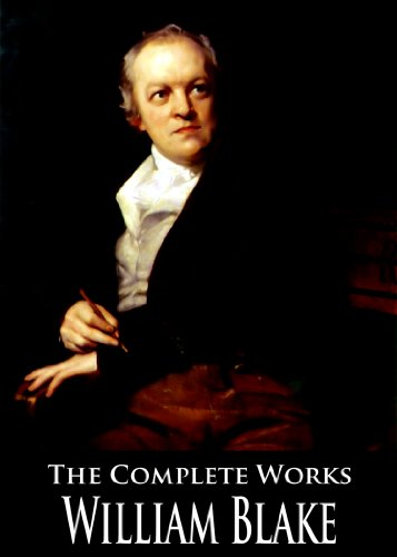 The Complete Works of William Blake: 29 Books and Collections With Active Table of Contents (English Edition)
