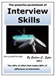 The powerful pocketbook of Interview Skills: 'The 20% of effort that makes 80% of difference at interviews