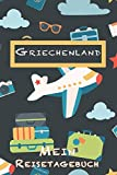 Griechenland Mein Reisetagebuch: 6x9 Kinder Reise Journal I Notizbuch zum Ausfüllen und Malen I Perfektes Geschenk für Kinder für den Trip nach Griechenland