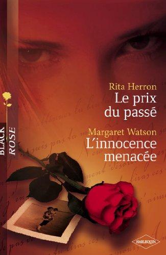 En ligne Le prix du passé - L'innocence menacée (Harlequin Black Rose) pdf