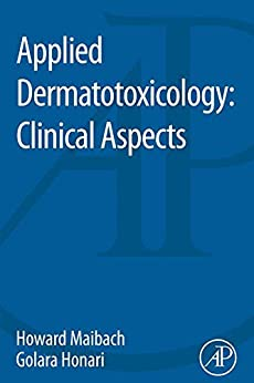 Applied Dermatotoxicology: Clinical Aspects por Howard Maibach Gratis