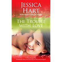 The Trouble with Love (Jessica Hart Vintage Collection) (English Edition)