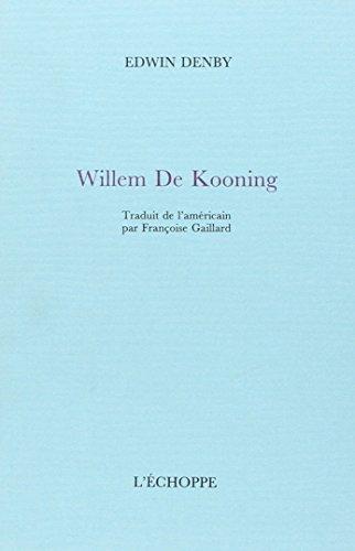 Willem De Kooning par Edwin Denby