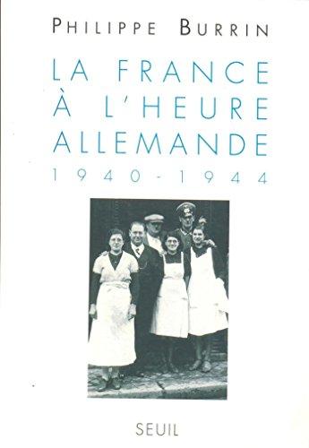 la-france--l-39-heure-allemande-1940-1944