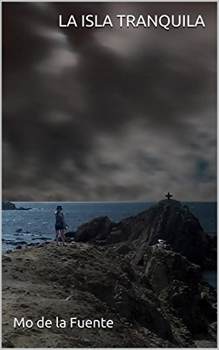 La isla tranquila por Mo de la Fuente