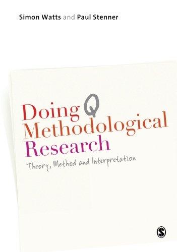 Doing Q Methodological Research: Theory, Method & Interpretation por Simon Watts