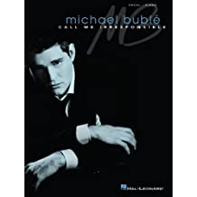 Michael Buble - Call Me Irresponsible Songbook