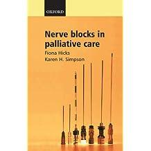 Nerve Blocks in Palliative Care