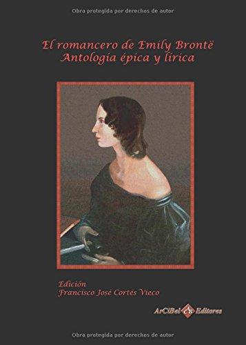 El romancero de Emily Brontë: Antología épica y lírica (Escritoras y pensadoras europeas)