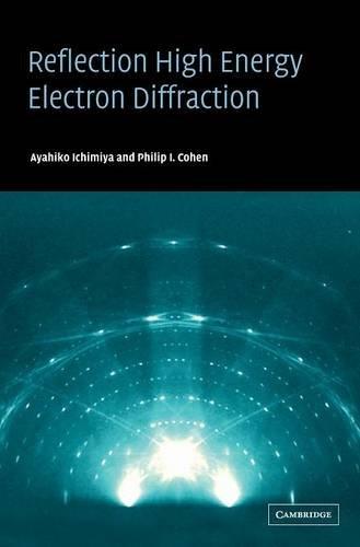 Reflection High-Energy Electron Diffraction Hardback