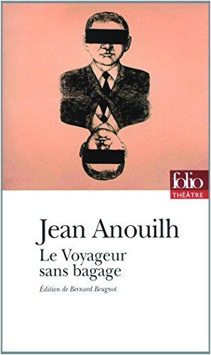 Le voyageur sans bagages (Folio Théâtre) por Jean Anouilh