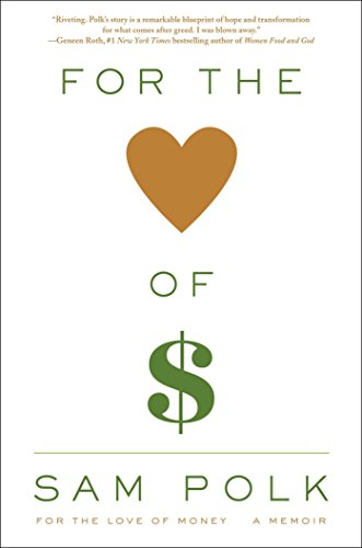 for-the-love-of-money-a-memoir-english-edition