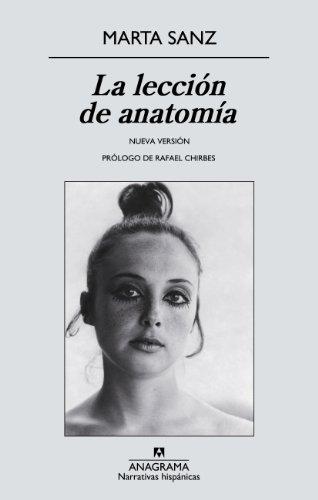 La lección de anatomía (Narrativas hispánicas) (Spanish Edition)