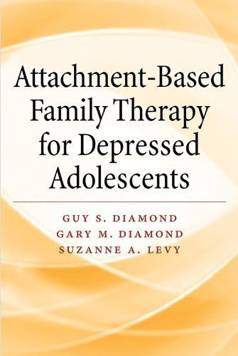 Attachment-Based Family Therapy for Depressed Adolescents by Diamond, Guy S. Published by American Psychological Association (APA) 1st (first) edition (2013) Hardcover