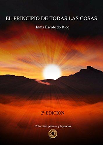 EL PRINCIPIO DE TODAS LAS COSAS eBook: Escobedo Rico, Inma ...