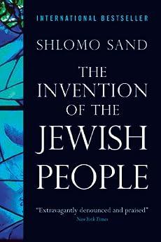 The Invention of the Jewish People von [Sand, Shlomo]