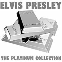 The Platinum Collection: Elvis Presley