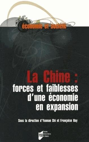 La Chine : forces et faiblesses d'une économie en expansion