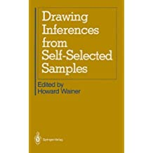 Drawing Inferences from Self-Selected Samples (1986-11-18)