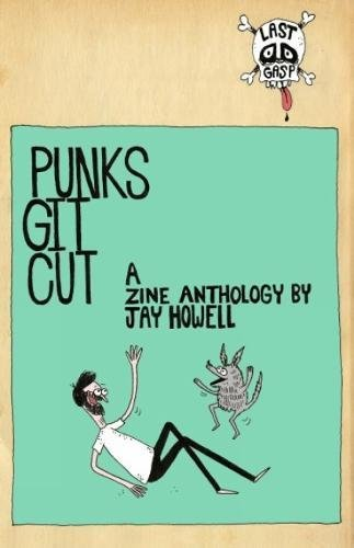 Punks Git Cut! por Jay Howell