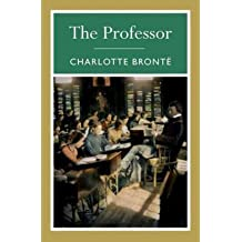 [(The Professor)] [Author: Charlotte Bronte] published on (June, 2010)