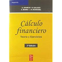 Cálculo financiero. Teoría y ejercicios