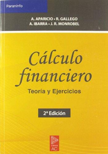 Cálculo financiero. Teoría y ejercicios por A. Duarte