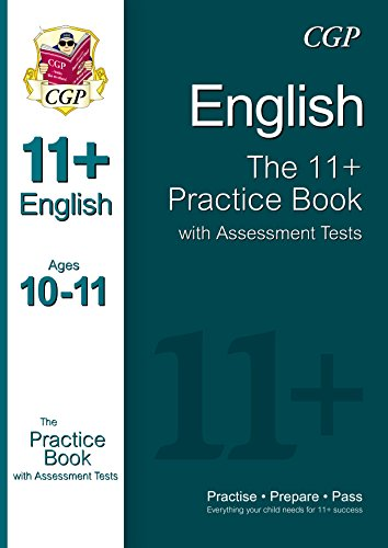 11+ English Practice Book with Assessment Tests Ages 10-11 (for GL & Other Test Providers)