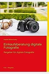 Einkaufsberatung digitale Fotografie (Ratgeber für digitale Fotografie) Taschenbuch