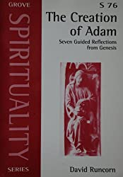 The Creation of Adam: Seven Guided Reflections from Genesis (Spirituality)